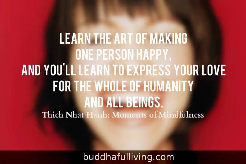 A Moment of Mindfulness: Making One Person Happy