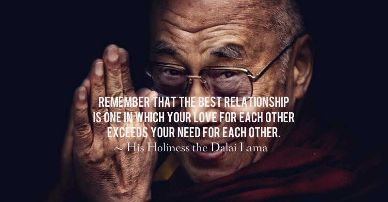 The Dalai Lama On Love Some Of His Greatest Quotes On Love