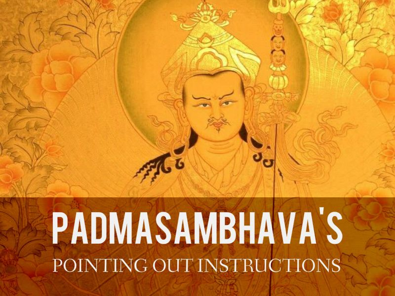 padmasambhavas pointing out instructions
