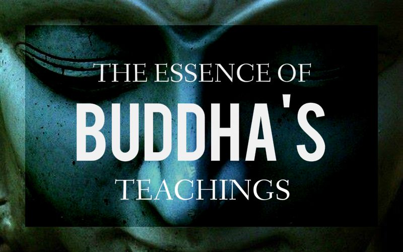 The Essence of Buddha's Teachings