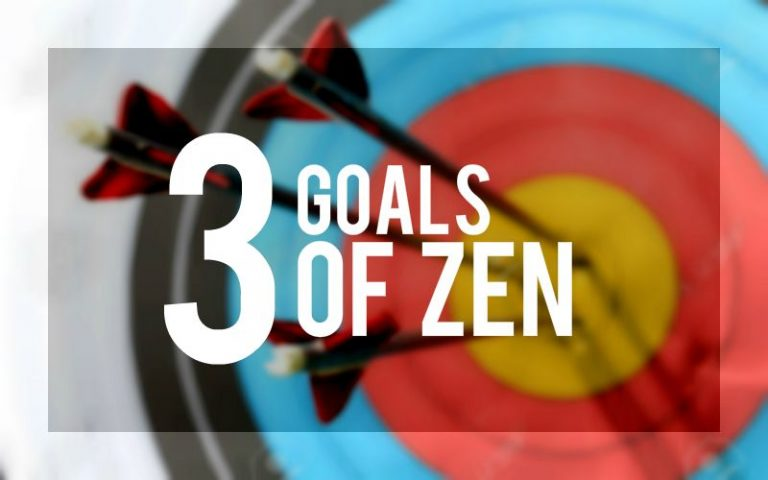 The three goals of zen