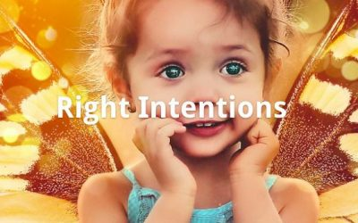 Right Intentions Dharma Talk